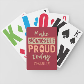 """""""Make Yourself Proud"""" custom name playing cards"""