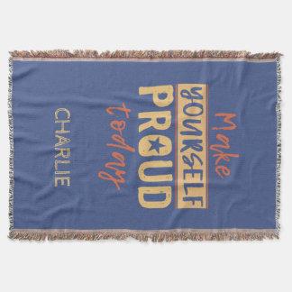 """Make Yourself Proud"" custom name throw blanket"