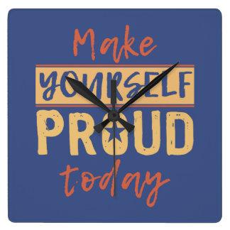 """Make Yourself Proud"" wall clock"