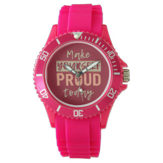 """Make Yourself Proud"" watches"