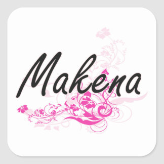 Makena Artistic Name Design with Flowers Square Sticker