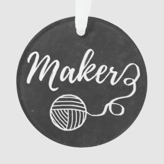 Maker Crafts & Yarn Typography Chalkboard Texture Ornament