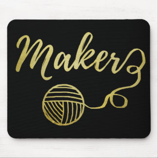 Maker Crafts & Yarn Typography Faux Gold Foil Mouse Pad