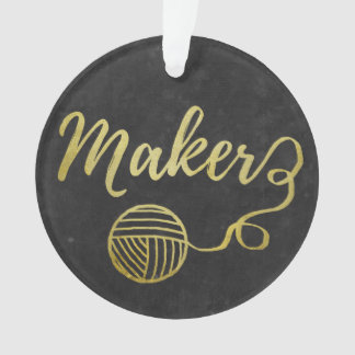 Maker Crafts & Yarn Typography Faux Gold Foil Ornament