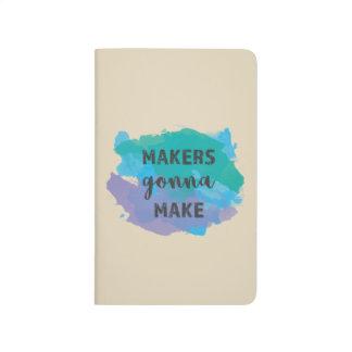 Makers Gonna Make   Artist/Writer Pocket Notebook