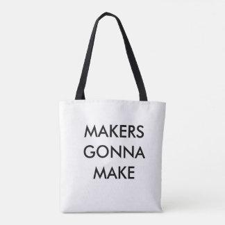 MAKERS GONNA MAKE #CRAFTYGIRL TOTE BAG