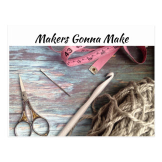Makers Gonna Make - Crochet Tools Postcard