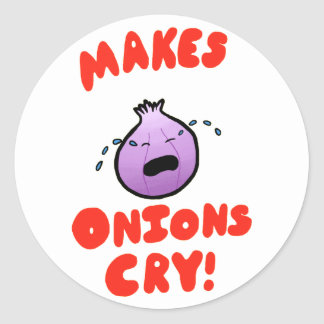 Makes Onions Cry! Classic Round Sticker