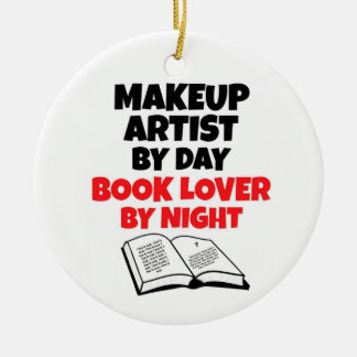Makeup Artist by Day Book Lover by Night Round Ceramic Decoration