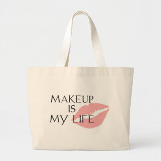 makeup is my life kisses large tote bag