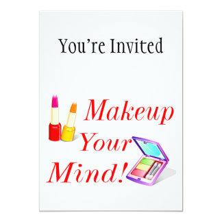 Makeup Your Mind! 13 Cm X 18 Cm Invitation Card