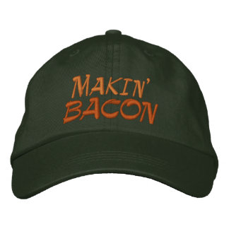 Makin' Bacon Embroidered Cap