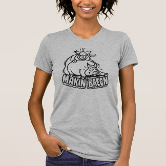 Makin' Bacon Tee Shirt