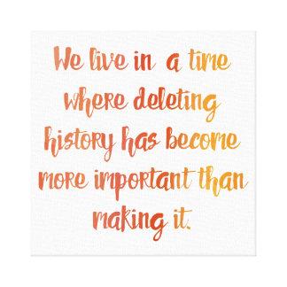 Making History Canvas Print