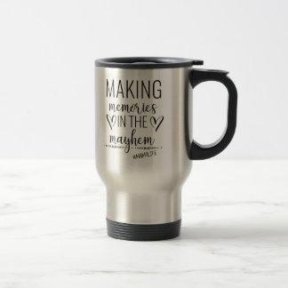 Making Memories in Mayhem Mom Travel Coffee Mug