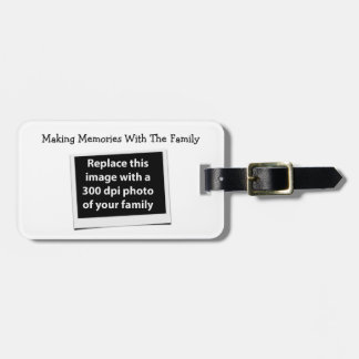 Making Memories With The Family Custom Photo Luggage Tag