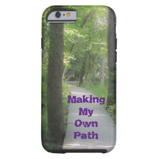 Making my Own Path iPhone 6/6s Case