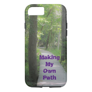 Making my Own Path iPhone 7 Case