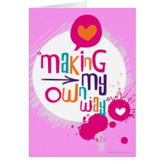 Making My Own Way Greeting Card