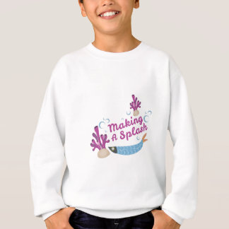 Making Splash Sweatshirt