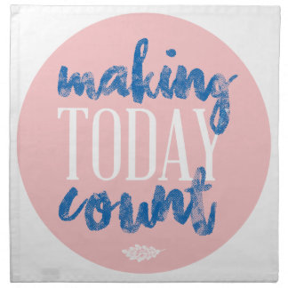 Making Today Count Napkin