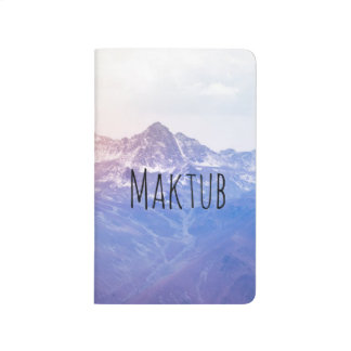 Maktub ... it is written POCKET JOURNAL