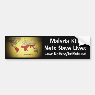 Malaria Kills, Nets Save Lives Bumper Sticker