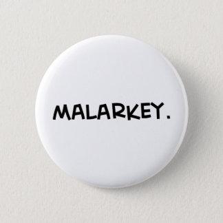 malarkey1.png 6 cm round badge