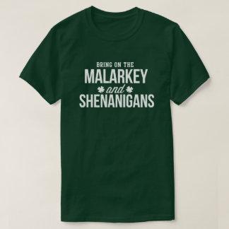 Malarkey & Shenanigans Funny St. Paddy's Day Shirt
