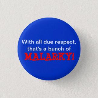 """""""Malarky!"""" Button"""