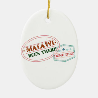 Malawi Been There Done That Ceramic Ornament