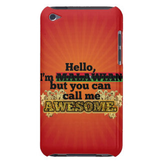 Malawian, but call me Awesome Barely There iPod Cover