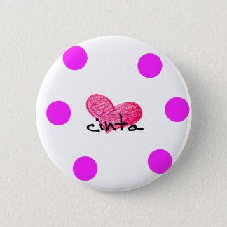 Malay Language of Love Design 6 Cm Round Badge