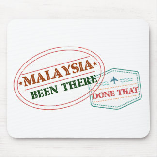 Malaysia Been There Done That Mouse Pad