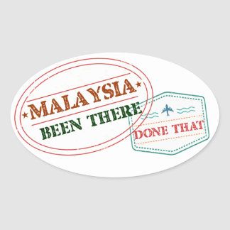 Malaysia Been There Done That Oval Sticker