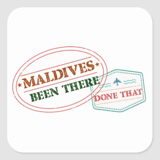 Maldives Been There Done That Square Sticker