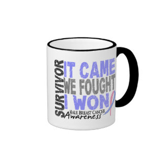 Male Breast Cancer Survivor It Came We Fought Mugs