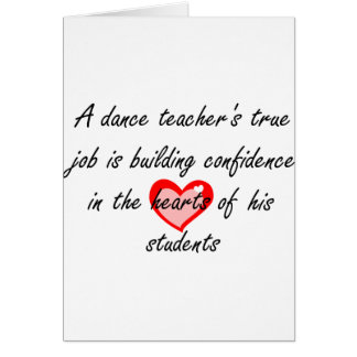 Male Dance Teacher - Building Confidence Card