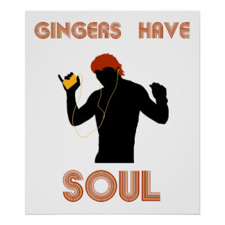 Male Gingers Have Soul Poster