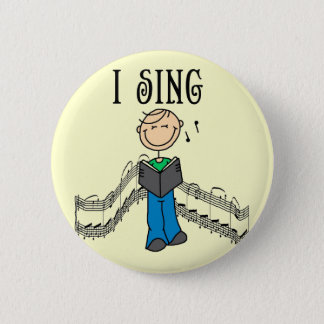 Male I Sing T-shirts and Gifts 6 Cm Round Badge
