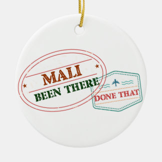 Mali Been There Done That Ceramic Ornament