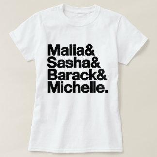 Malia & Sasha & Barack & Michelle T-Shirt