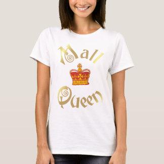 mall Queen T-Shirt