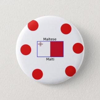 Maltese (Malti) Language And Malta Flag Design 6 Cm Round Badge