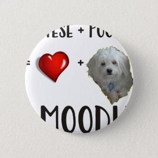 Maltese + Poodle = Moodle 6 Cm Round Badge