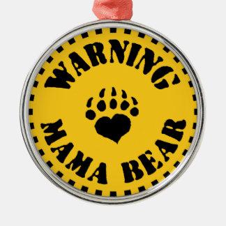 Mama Bear Warning Silver-Colored Round Decoration