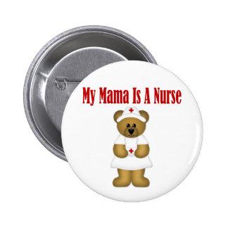 Mama Is A Nurse Bear 6 Cm Round Badge