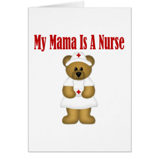 Mama Is A Nurse Bear Greeting Cards