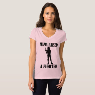 Mama Raised A Fighter T-Shirt