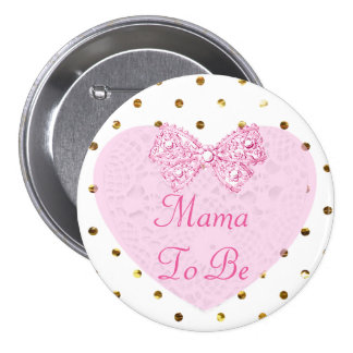 Mama to Be Baby Shower Button